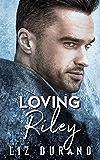 Loving Riley (Celebrity Book 2)