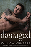 Damaged (Sins and Secrets Series of Duets Book 3)