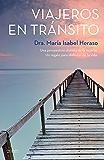 Viajeros en tránsito: Una perspectiva diferente de la muerte