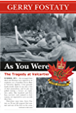 As You Were: The Tragedy at Valcartier