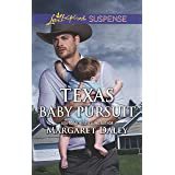 Texas Baby Pursuit: Faith in the Face of Crime (Lone Star Justice)