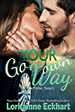 Go Your Own Way (The Parker Sisters Book 5)