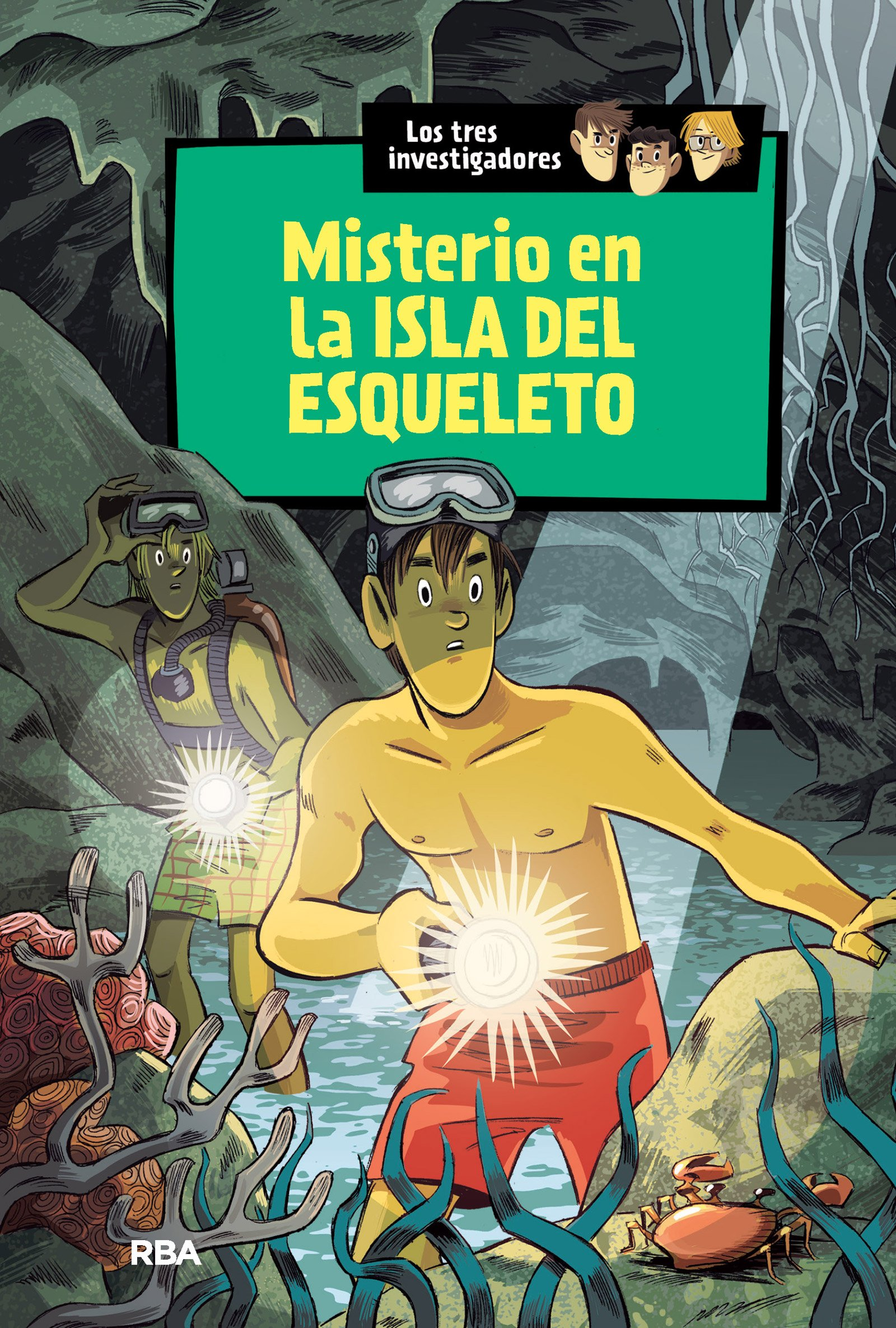Los tres investigadores 6 : El misterio en la isla del esqueleto ...