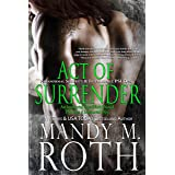 Act of Surrender: Paranormal Security and Intelligence an Immortal Ops World Novel (PSI-Ops / Immortal Ops Book 2)