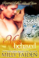 Miss Behaved: BBW Paranormal Shape Shifter Romance (Raging Falls Book 3) Kindle Edition