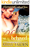 Miss Behaved: BBW Paranormal Shape Shifter Romance (Raging Falls Book 3)