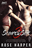 Scars and Silk 3 (The Calvetti Crime Family)