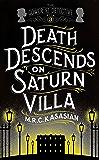 Death Descends On Saturn Villa (The Gower Street Detective Series)
