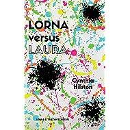 Lorna versus Laura: Lorna & Tristan Series #1