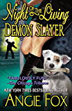 Night of the Living Demon Slayer (Biker Witches Mystery Book 7) (English Edition)