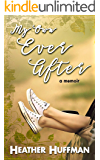 My Own Ever After: a memoir