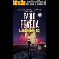 La noche del fuego: Una aventura de intriga y suspense de Gabriel Caballero (Series detective privado crimen y misterio…