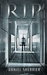 RIP vol. 1: Choices After Death