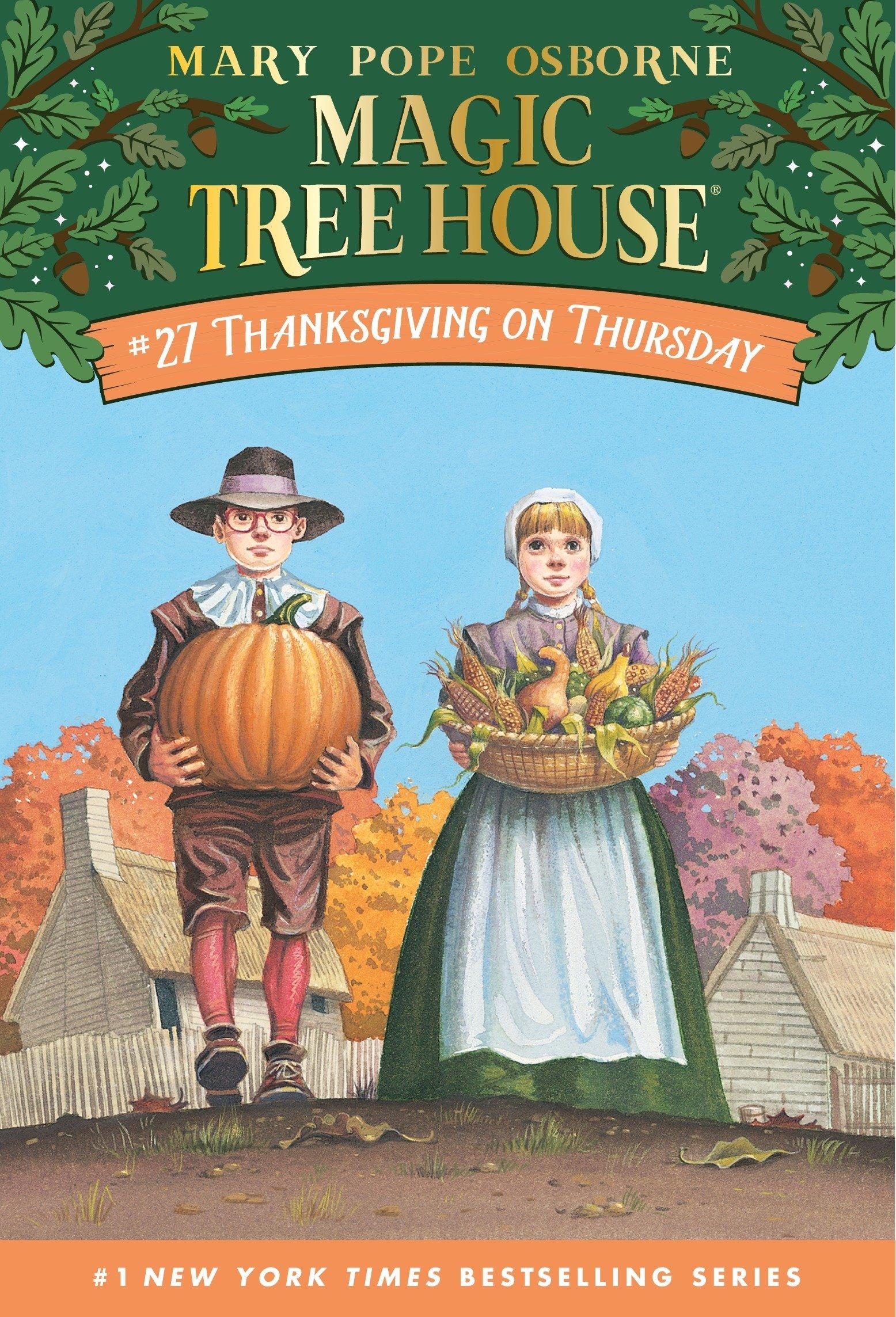 Thanksgiving On Thursday Magic Tree House 27 Mary Pope Osborne