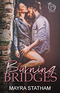 Burning Bridges (Beech Grove Book 1)