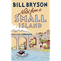 Notes From A Small Island: Journey Through Britain (Bryson, Band 9)