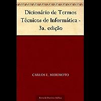 Dicionário de Termos Técnicos de Informática - 3a. edição