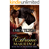 An Extreme Marriage (The Institute Series Book 2)