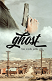 Ghost: Une si jolie petite ville