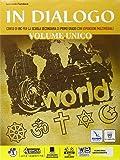 In dialogo unico. Per la Scuola media. Con e-book. Con espansione online