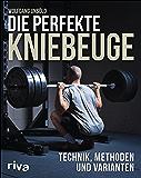 Die perfekte Kniebeuge: Technik, Methoden und Varianten