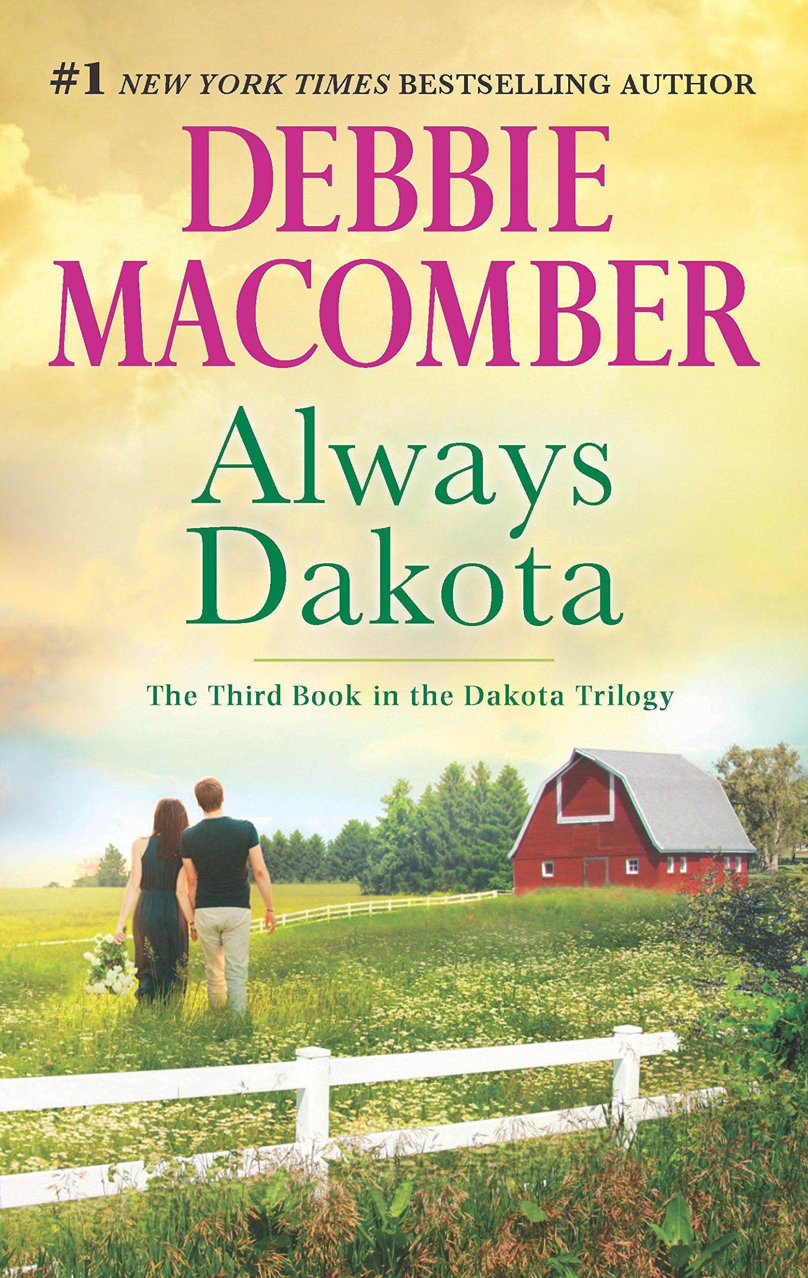 Always Dakota (the Dakota Series): Debbie Macomber: 9780778318941:  Amazon: Books