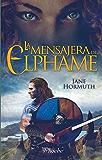 La mensajera de Elphame (Spanish Edition)