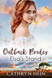 Elsa's Stand (Outback Brides Book 3)