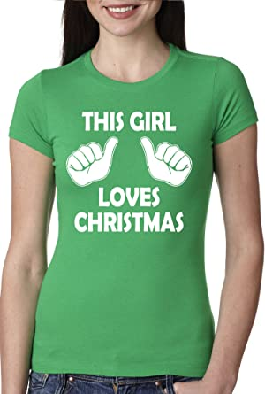 a3af8b09313 This Girl Loves Christmas T Shirt Women s Funny Xmas Party Holiday Shirt  (green) XL  Amazon.co.uk  Clothing