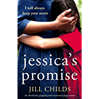 Jessica's Promise: An absolutely gripping and emotional page turner (English Edition)