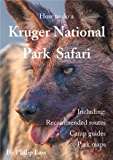 How to do a Kruger National Park Safari (English Edition)