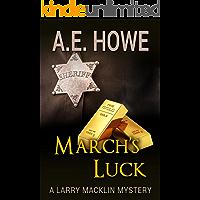 March's Luck (Larry Macklin Mysteries Book 5)