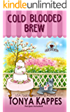 Cold Blooded Brew: A Cozy Mystery (A Killer Coffee Mystery Series Book Four)