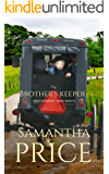 Amish Romance: My Brother's Keeper (Amish Misfits Book 7)