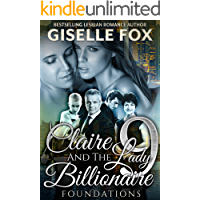 Claire and the Lady Billionaire Book 9: Foundations
