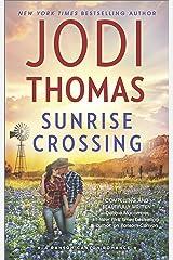 Sunrise Crossing (Ransom Canyon Book 4)