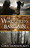 A Warlord's Bargain (The Hengest and Horsa Trilogy Book 2)