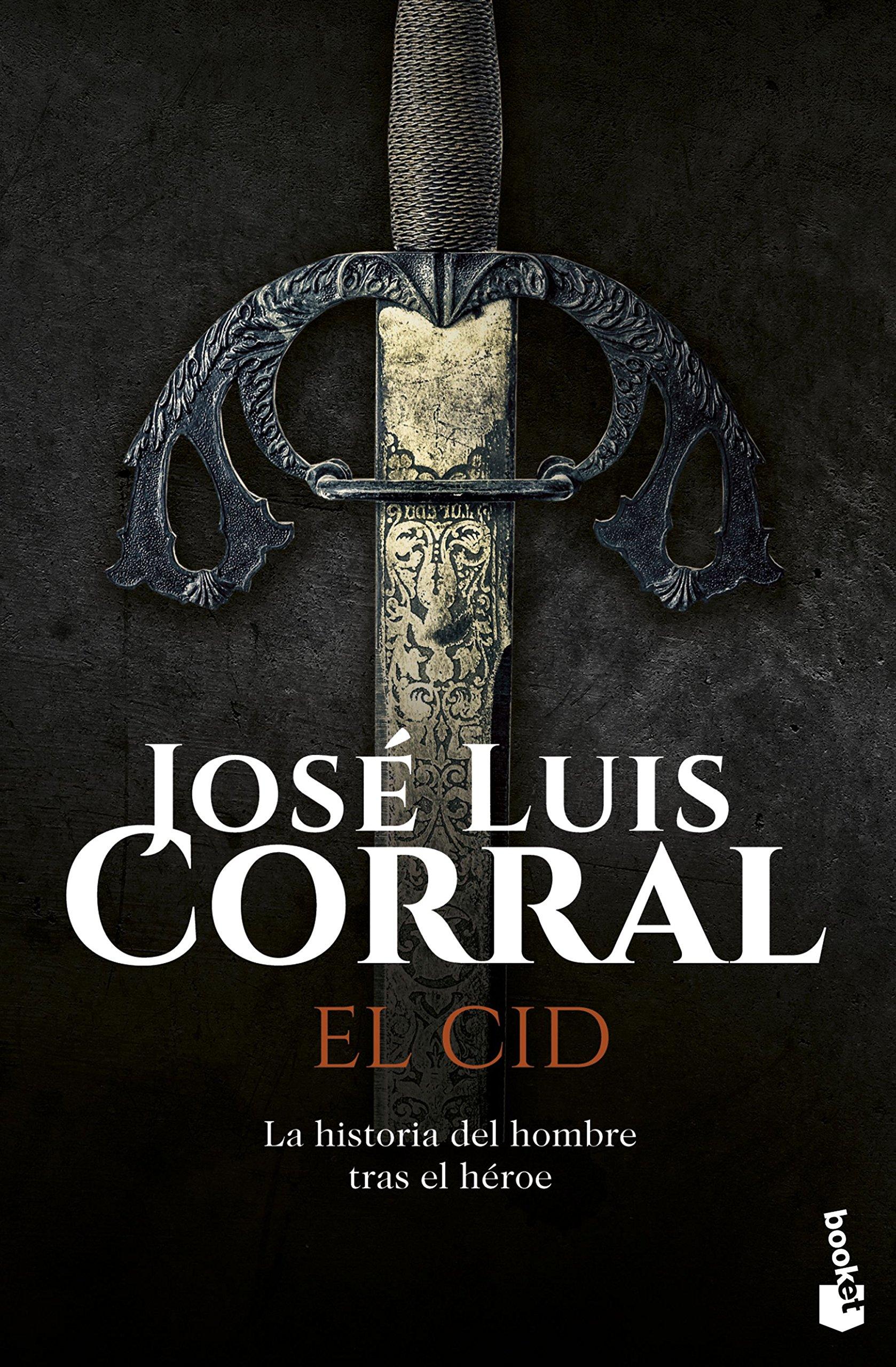 El Cid (Novela histórica): Amazon.es: Corral, José Luis: Libros