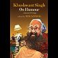 Khushwant Singh on Humour: Selected Writings