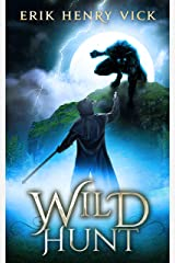 Wild Hunt (Blood of the Isir Book 3) Kindle Edition