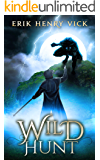 Wild Hunt: A Dark Fantasy Novel (Blood of the Isir Book 3)