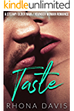 Taste: A Steamy Older Man Younger Woman Romance