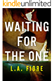 Waiting for the One (Harrington, Maine Book 1)