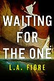 Waiting for the One (Harrington, Maine)