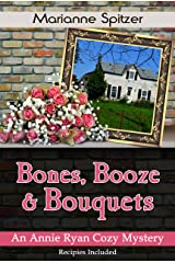 Bones, Booze & Bouquets: An Annie Ryan Cozy Mystery (Annie Ryan Cozy Mysteries Book 3) Kindle Edition