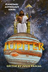 Planetary Anthology Series: Jupiter Kindle Edition