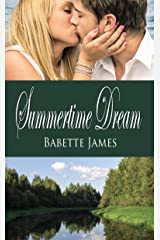 Summertime Dream (The River Book 1) Kindle Edition