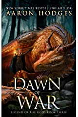 Dawn of War (Legend of the Gods Book 3) Kindle Edition