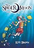 The Spider Moon: Book 1 (DFC Library)