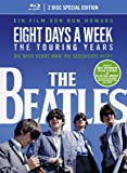 The Beatles: Eight Days A Week - The Touring Years [Blu-ray] [Special Edition]